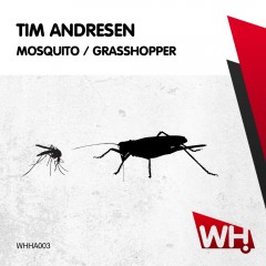 Tim Andresen Mosquito / Grasshopper [WHHA003]