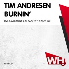 Tim Andresen – Burnin [WHHA034]