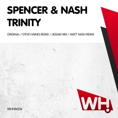 Spencer & Nash – Trinity [WHHA036]