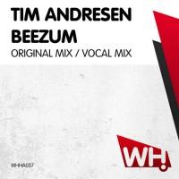 Tim Andresen – Beezum [WHHA037]