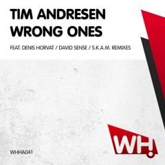 Tim Andresen – Wrong Ones [WHHA041]