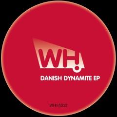 V/A – Danish Dynamite EP [WHHA052]