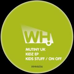 Mutiny UK – Kidz EP [WHHA056]