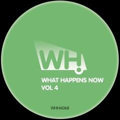 V/A – What Happens Now Vol 4 [WHHA068]