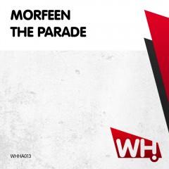 Morfeen – The Parade [WHHA013]