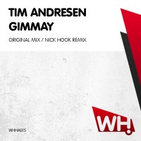 Tim Andresen – Gimmay [WHHA015]