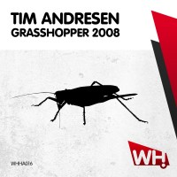 Tim Andresen – Grasshopper 2008 [WHHA016]