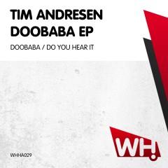 Tim Andresen – Doobaba EP [WHHA029]