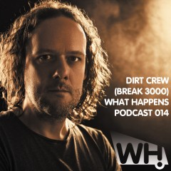 Podcast 014 – Dirt Crew (Break 3000) (DE)