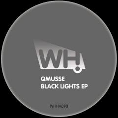 QMUSSE – Black Lights EP [WHHA090]