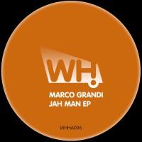 Marco Grandi – Jah Man EP [WHHA096]