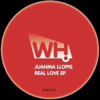 Juanma Llopis – Real Love EP [WHHA111]