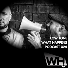 Podcast 024 – Low Tone (UK)