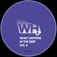 V/A – What Happens In The Deep Vol 4 [WHHA115]