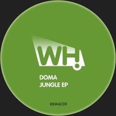 Doma – Jungle EP [WHHA139]
